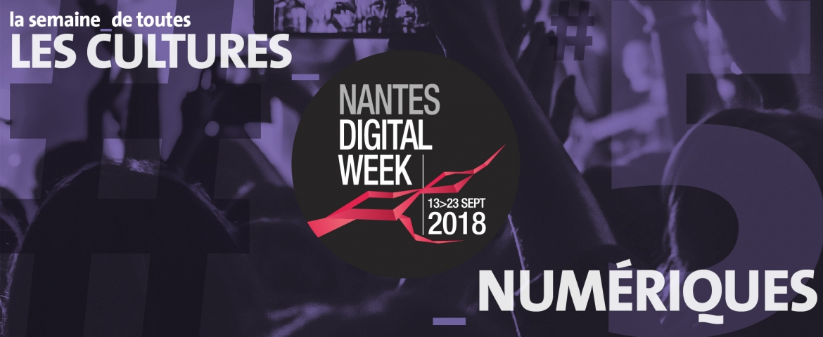Nantes Digital Week 2018 avec ASI